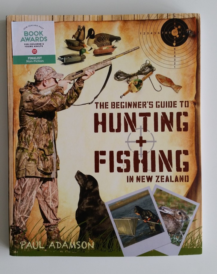 Book Review | The Beginners guide to Hunting and Fishing in New Zealand by Paul Adamson