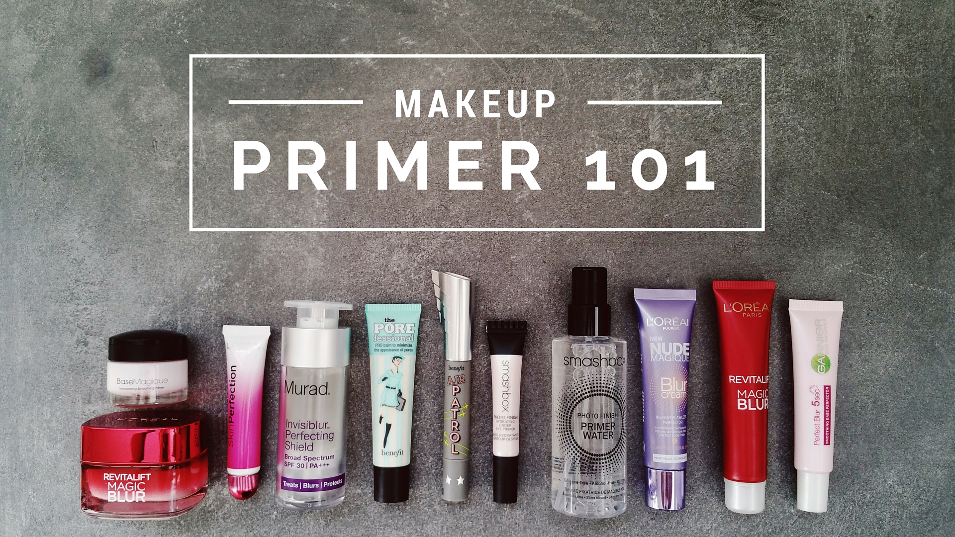 Beauty 101 | Primer & Blur Products